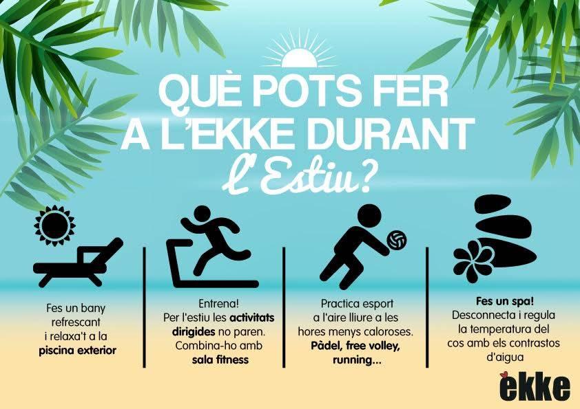 Què pots fer a l'ekke durant l'estiu?
