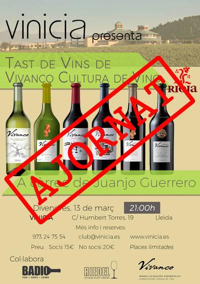 AJORNAT!!! Tast de vins de Vivanco Cultura de Vino
