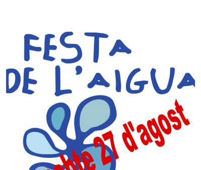 FESTA DE L'AIGUA, DISSABTE 27 D'AGOST