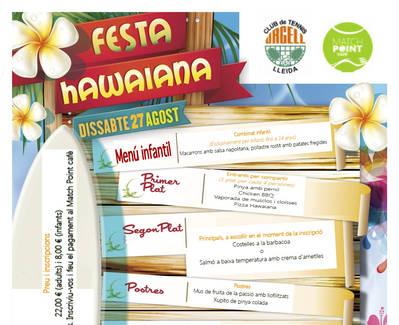 VINE A LA DARRERA FESTA DE L'ESTIU. ARRIBA LA HAWAIANA