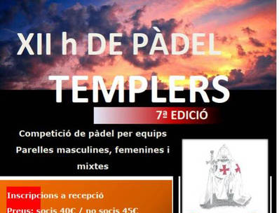 Las XII Horas de Pádel Templarios, el sábado 10 de septiembre