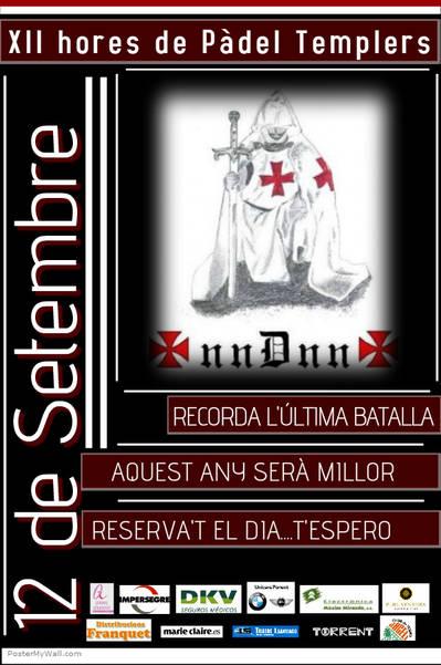 LES XII HORES DE PÀDEL TEMPLERS, EL 12 DE SETEMBRE