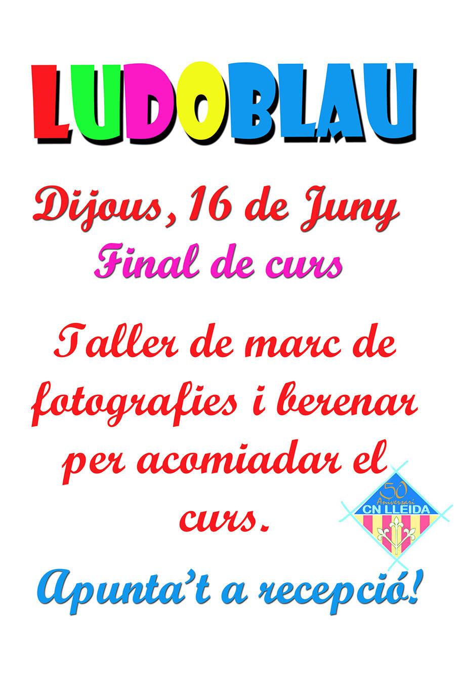 FINAL DE CURSO LUDOBLAU JUEVES 16 DE JUNIO