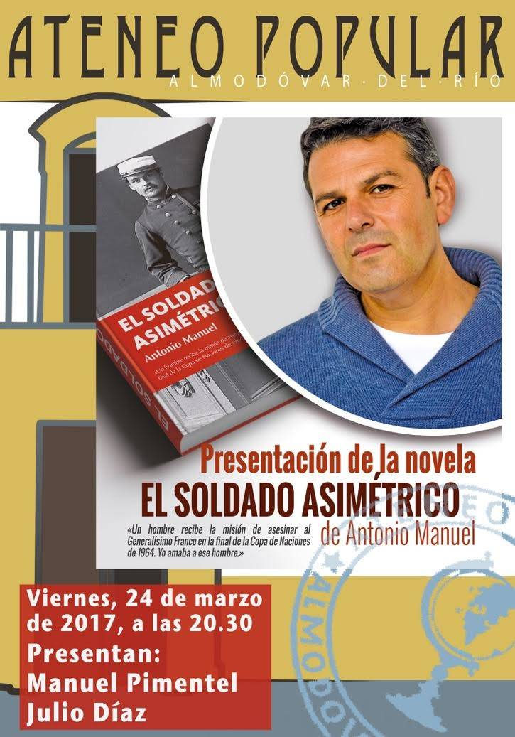 "Book Presentation ""The Soldier Asymmetry"" by Antonio Manuel Rodriguez Ramos."