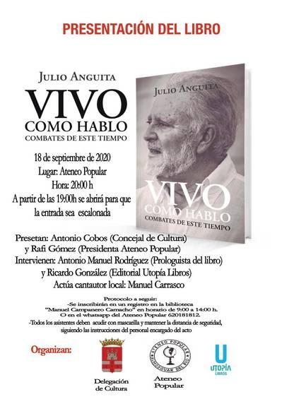 """Presentación del Libro """"Vivo como Hablo"""" de Julio Anguita"""