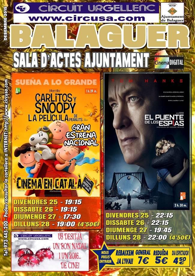 CINE DICIEMBRE 25, 26, 27 y 28 - EL PUENTE DE LOS ESPIAS - CARLITOS Y SNOOPY, PEANUTS