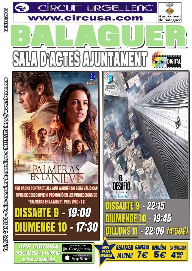 CINE ENERO 9, 10 y 11 - EL DESAFIO, THE WALK - PALMERAS EN LA NIEVE