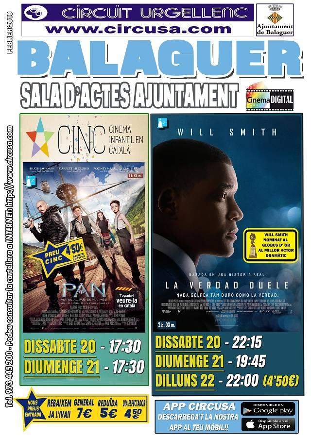 CINEMA FEBRER 21, 21 i 22 - LA VERDAD DUELE - PAN, VIATGE AL MAI MÉS
