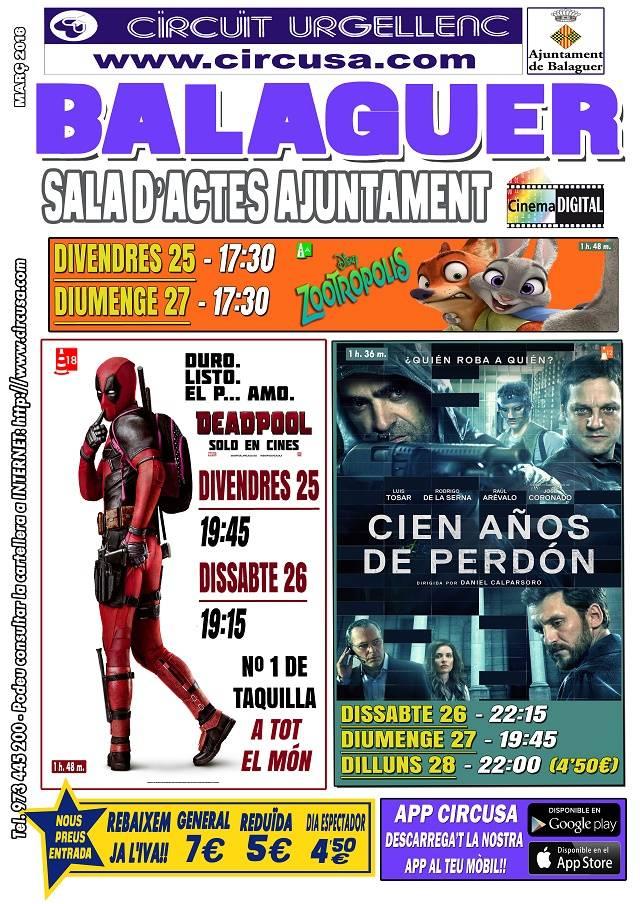 CINEMA MARÇ 25, 26, 27 i 28 - CIEN AÑOS DE PERDÓN - DEADPOOL - ZOOTRÓPOLIS