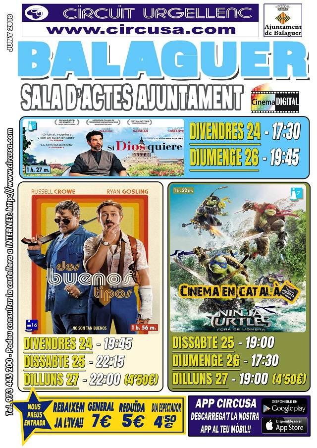 CINEMA JUNY 24, 25, 26 i 27 - DOS BUENOS TIPOS - SI DIOS QUIERE - TORTUGUES NINJA 2