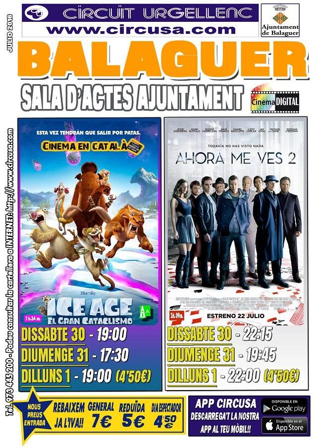 CINEMA JULIOL 30, 31 i AGOST 1 - AHORA ME VES 2 - ICE AGE: El gran cataclisme