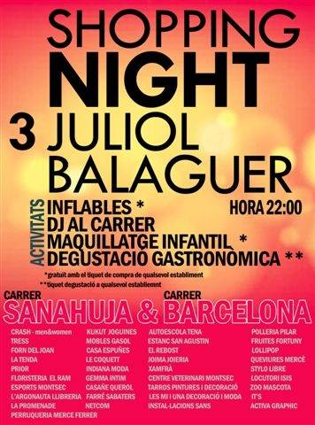 Shopping Night en Balaguer! Te lo vas a perder?