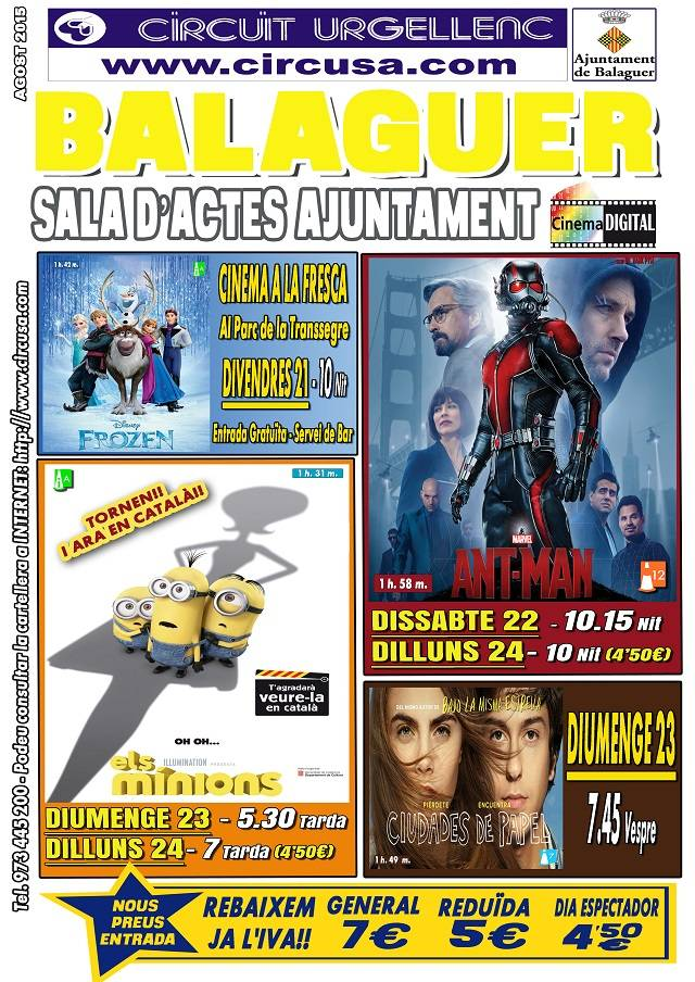 CINEMA AGOST 21, 22, 23 i 24 ANT-MANT - CIUDADES DE PAPEL - FROZEN - ELS MINIONS