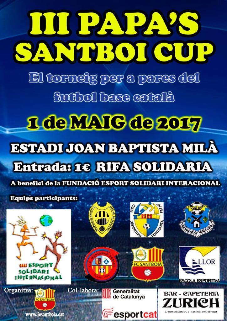III Papa 's Sant Boi Cup