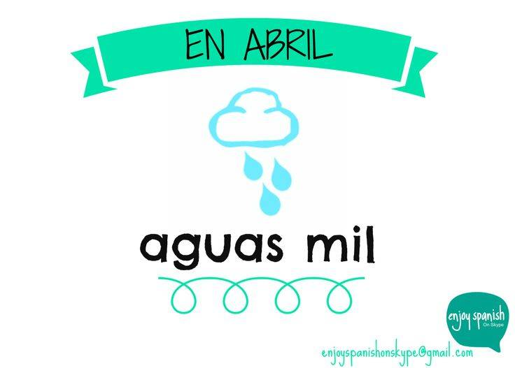 En Abril , aguas MIL!!