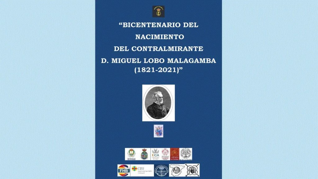 Bicentennial acts of the birth of Rear Admiral Lobo (1821-2021)