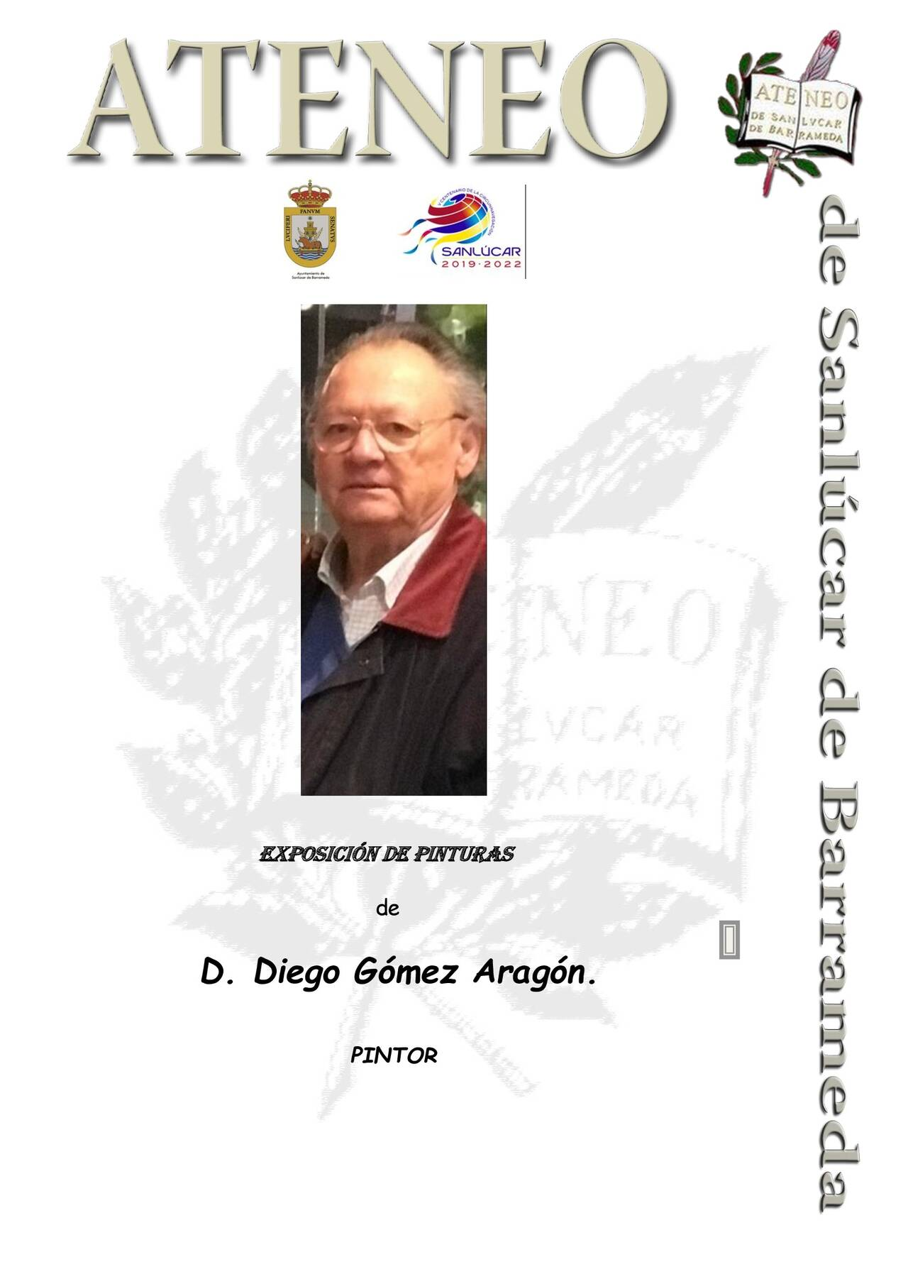 Exhibition of paintings by the painter Diego Gómez Aragón