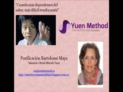 Purificación Bartolomé Maya y Método Yuen
