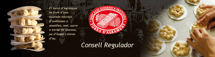 CONSELL REGULADOR IGP TORRÓ D'AGRAMUNT Associacions Agramunt Lleida