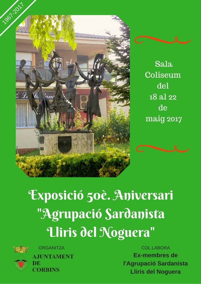 """Exposició de la Festa Major 2017. 50è Aniversari Agrupació Sardanista """"Lliris del Noguera"""""""