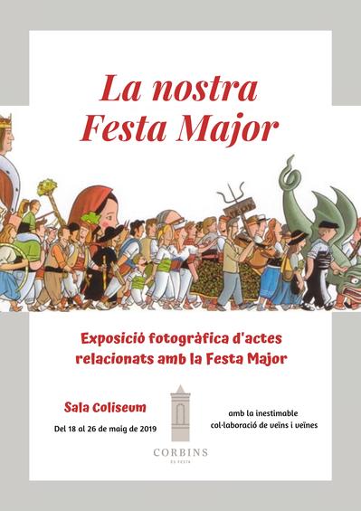 """Exposició fotogràfica """"La nostra Festa Major"""""""