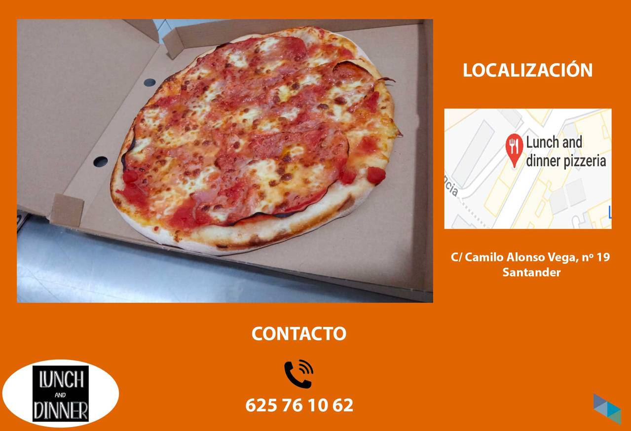 """""""All pizzas until 3:00 pm"""" Lunch and Dinner Santander"""