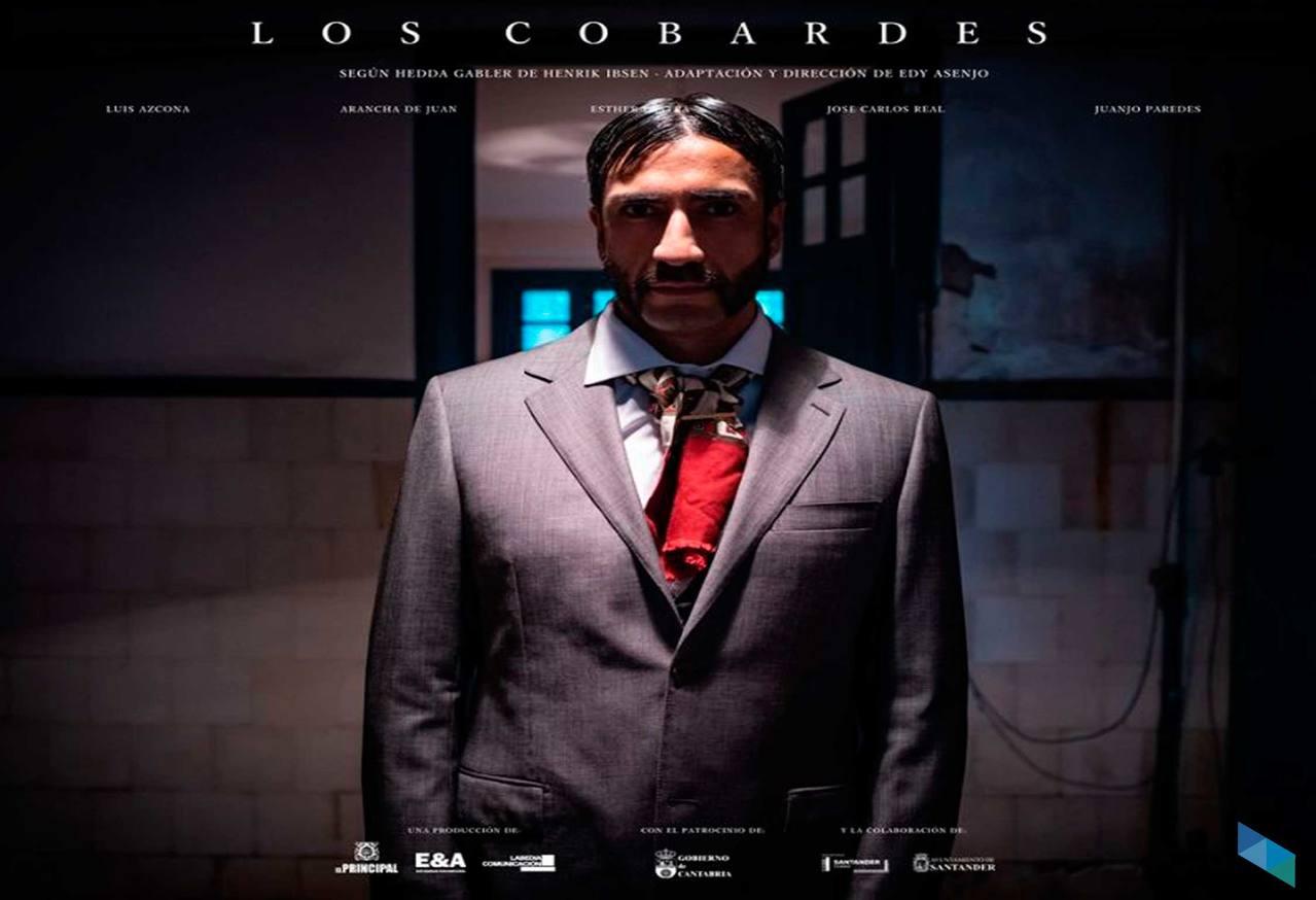 """""""Los Cobardes"""", Theater in El Principal (Theater)"""