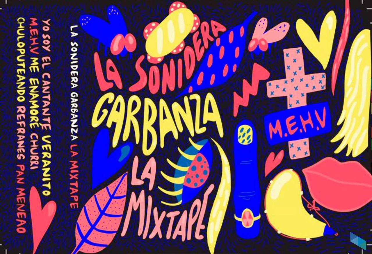 """La Sonidera Garbanza présente """"La Mixtape"""""""