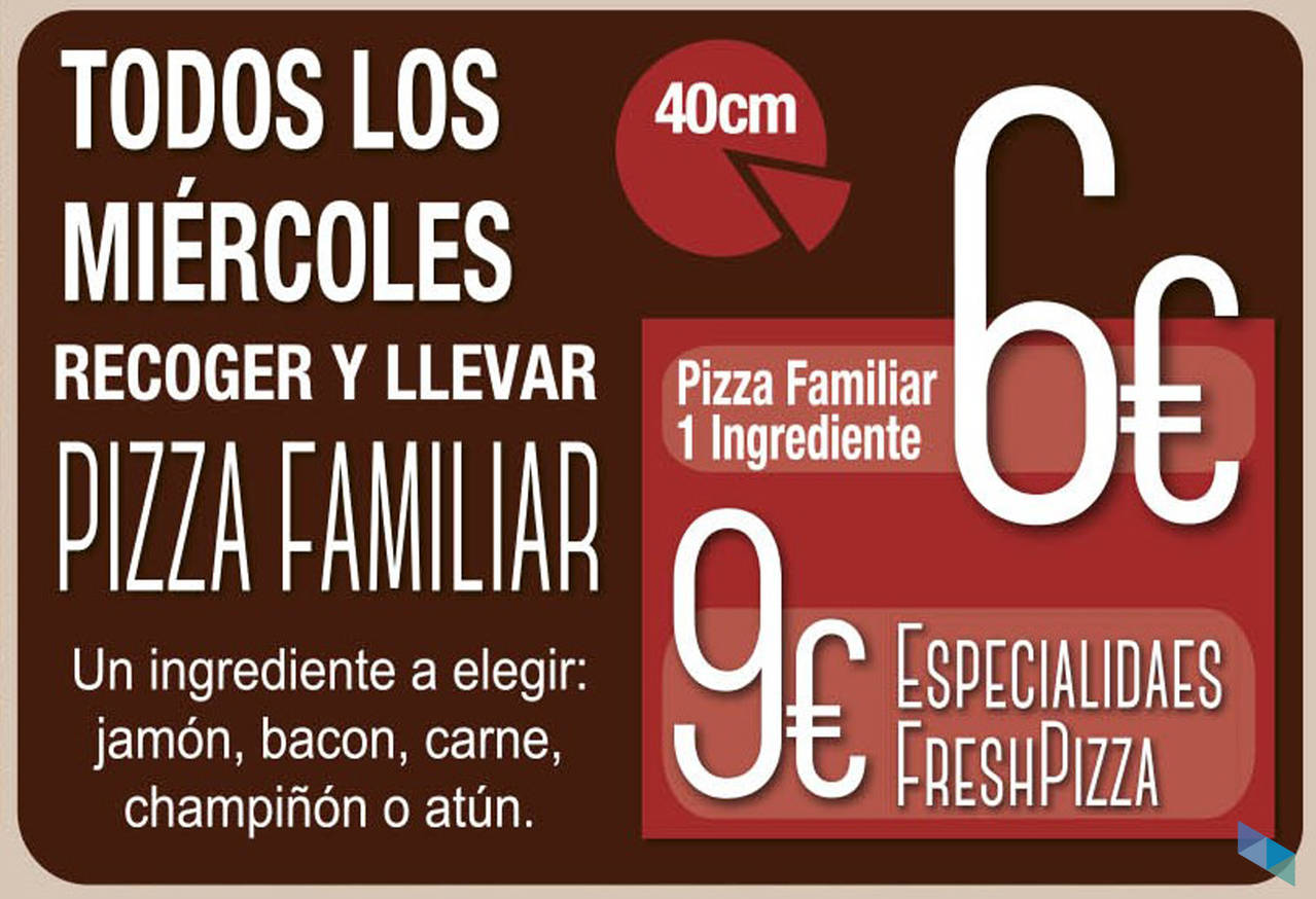 """""""OFFER! Every Wednesday Family Pizza of 1 ingredient"""" Fresh Pizza Santander"""