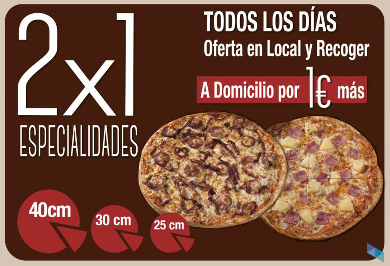 """Every day 2x1 in our specialties"" Fresh Pizza Santander"