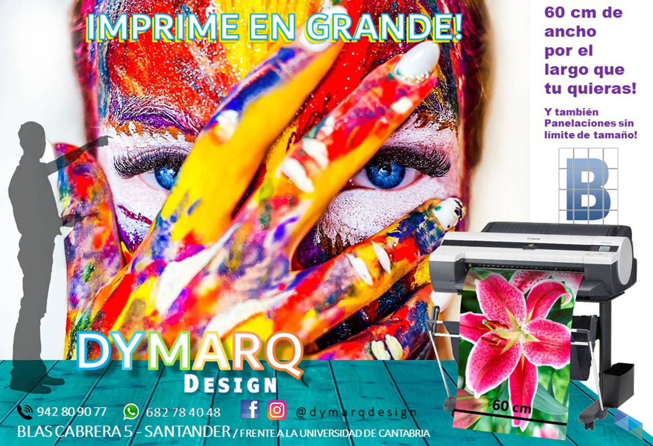 """Print big, with the best quality"" Dymarq Design"