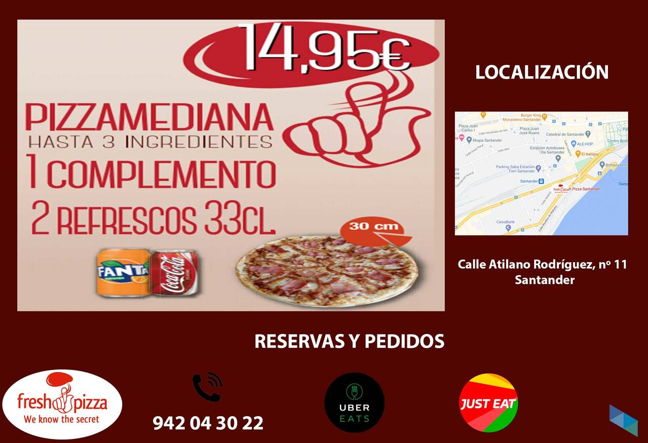 """""""Two medium, two ingredients, 365 days a year at an incredible price"""" Fresh Pizza Santander"""