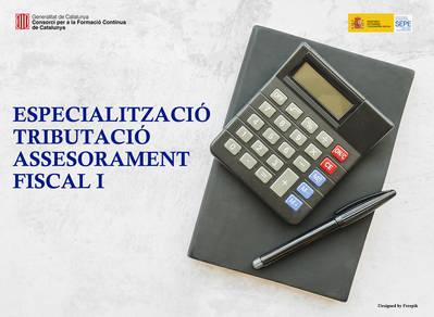 ESPECIALITZACIÓ TRIBUTACIÓ ASSESSORAMENT FISCAL NIVELL I (SUBVENCIONAT)