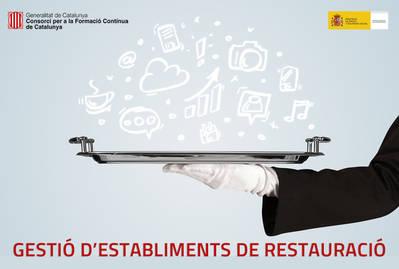 GESTIÓN DE ESTABLECIMIENTOS EN RESTAURACIÓN (SUBVENCIONADO)