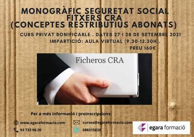MONOGRÀFIC SEGURETAT SOCIAL: FITXERS CRA (conceptes retributius abonats)