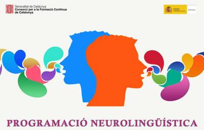 PROGRAMACIÓ NEUROLINGÜÍSTICA (SUBVENCIONAT)