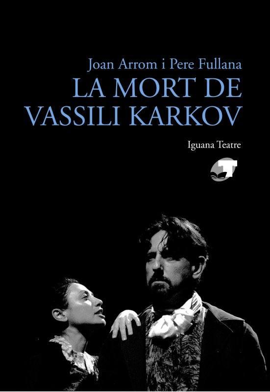 LA MORT DE VASSILI KARKOV