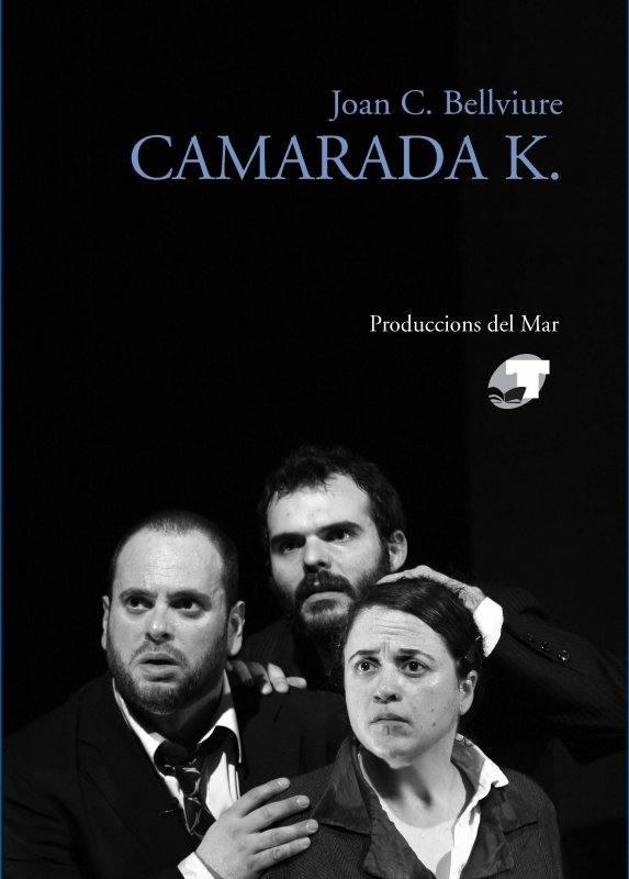 CAMARADA K