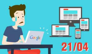 Sitios web no-responsivos desaparecerán de Google el 21 de abril.