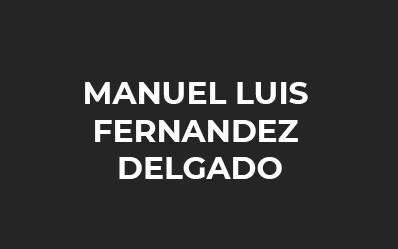 MANUEL LUIS FERNANDEZ DELGADO