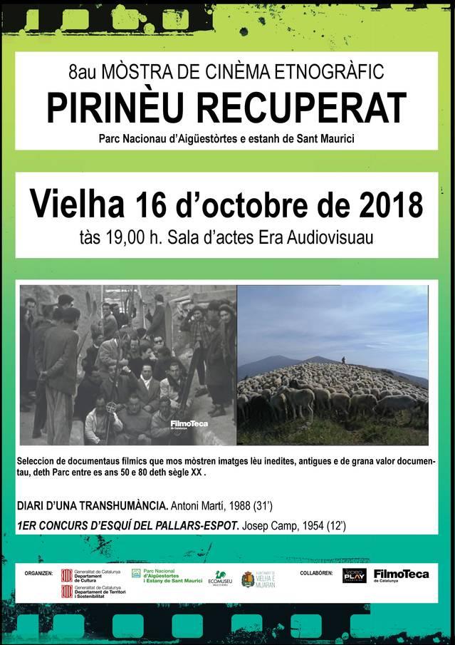 """Aguest pròplèu dimars, Vielha acuelh era 8au Mòstra de Cinèma Etnogràfic """"Pirinèu Recuperat"""""""