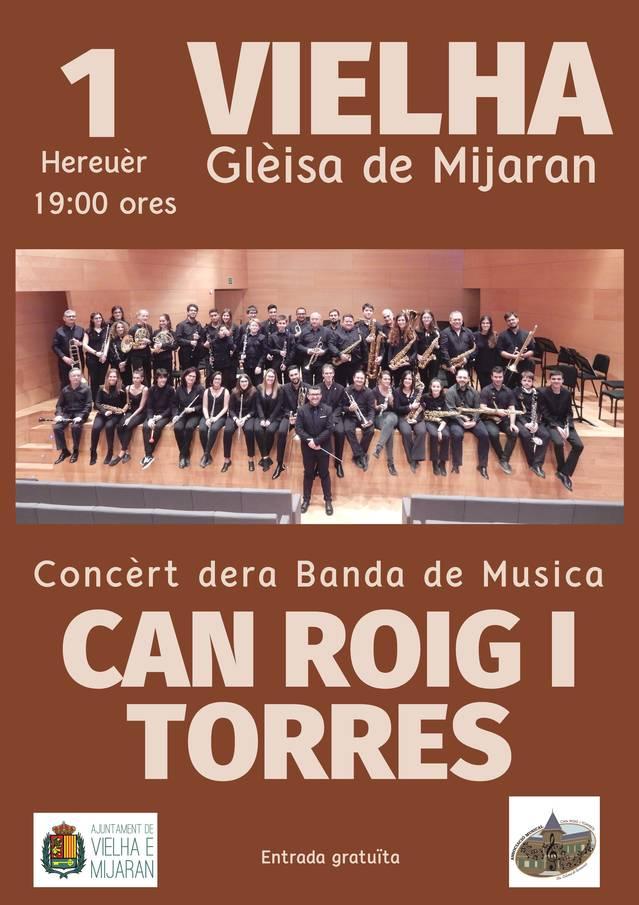 Concèrt gratuït dera Banda de Musica Can Roig i Torres, eth dissabte 1 de hereuèr en Vielha