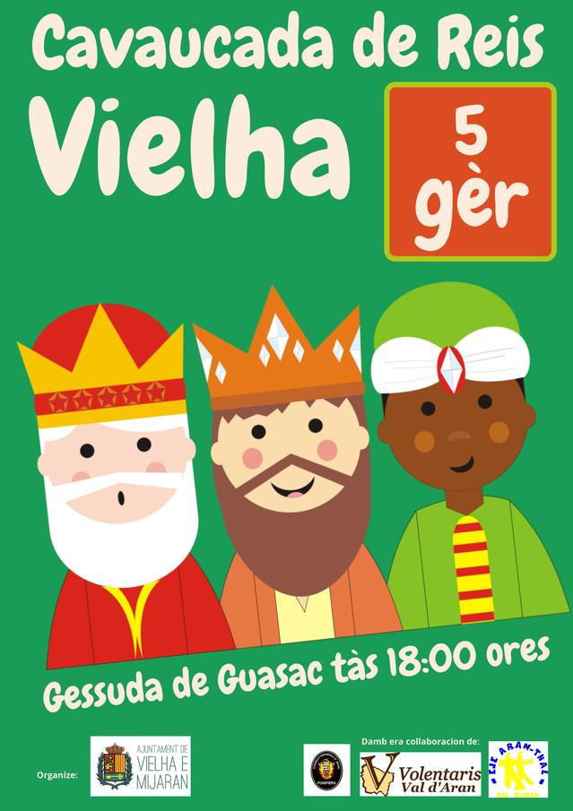Eth dimenge 5 de gèr, Cavaucada de Reis en Vielha