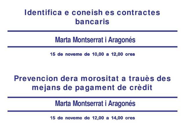 Prevencion dera morositat e contractes bancaris, naues capsules deth CEI Val d'Aran