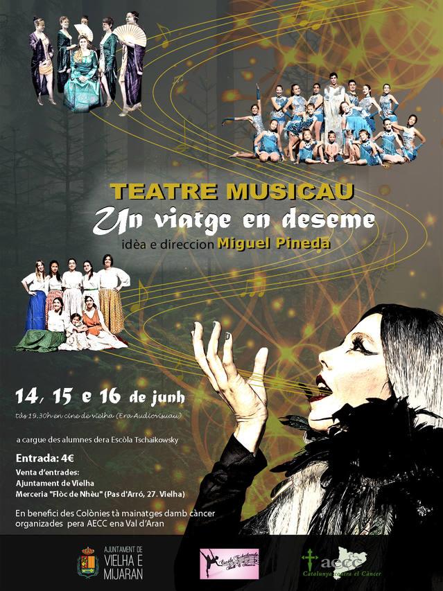 Teatre musicau en benefici dera AECC es pròplèus dies 14, 15 e 16 de junh