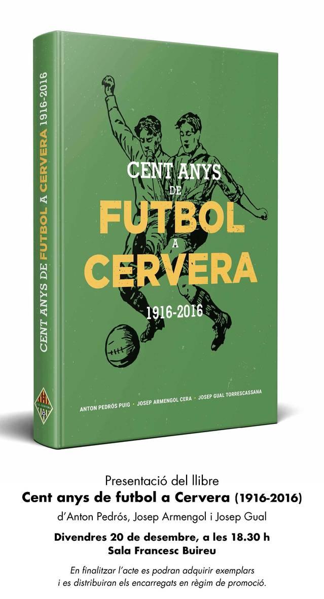 Presentació del llibre 'Cent anys de futbol a Cervera'