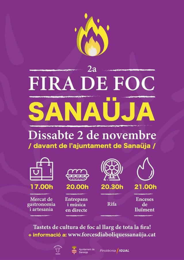 Sanaüja acull aquest dissabte la 2a edició de la Fira de Foc