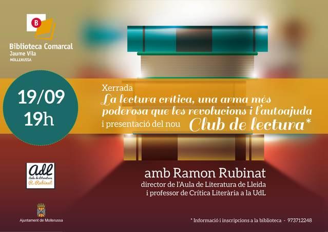La biblioteca Comarcal obre aquest setembre un Club de Lectura de la mà de l'escriptor i crític literari Ramon Rubinat