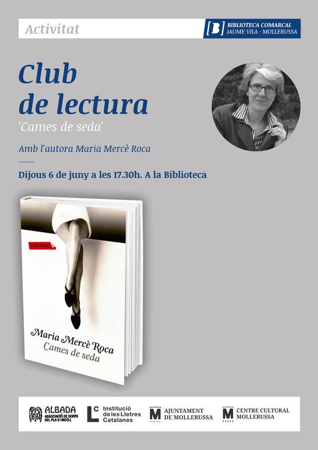 L'escriptora Maria Mercè Roca aprofundirà en 'Cames de seda' en un club de lectura dijous a la biblioteca de Mollerussa