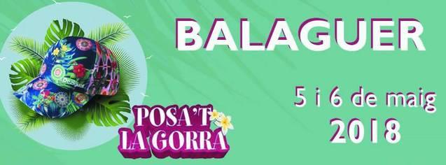 """Balaguer acollirà, els propers 5 i 6 de Maig, el """"Posa't la gorra"""""""